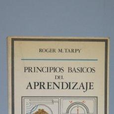 Libros de segunda mano: PRINCIPIOS BASICOS DE APRENDIZAJE. M. TARPY. Lote 90449304