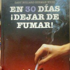 Libros de segunda mano: EN 30 DÍAS ¡DEJAR DE #FUMAR!. Lote 90480409