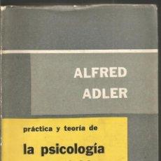 Libros de segunda mano: ALFRED ADLER. PRACTICA Y TEORIA DE LA PSICOLOGIA DEL INDIVIDUO. PAIDOS. Lote 193803921