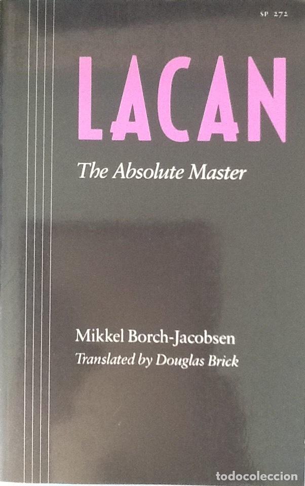 LACAN. THE ABSOLUTE MASTER (Libros de Segunda Mano - Pensamiento - Psicología)