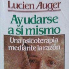Libros de segunda mano: LUCIEN AUGER. AYUDARSE A SÍ MISMO. SANTANDER. 1974.. Lote 92046070