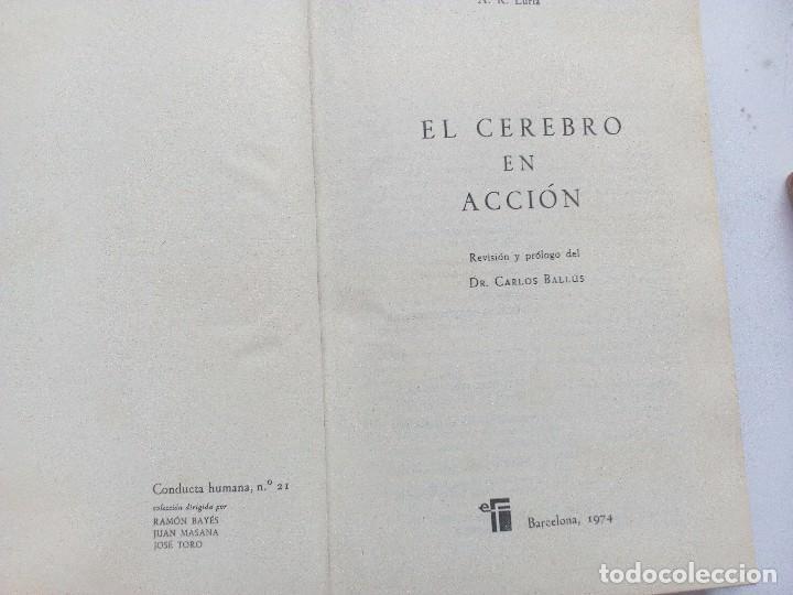 Libros de segunda mano: EL CEREBRO EN ACCION ALEKSANDER ROMANOVICH LURIA, ED. FONTANELLA 1974 Nº 21. CONDUCTA HUMANA - Foto 3 - 119863495