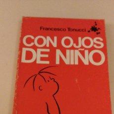 Libros de segunda mano: CON OJOS DE NIÑO, FRANCESCO TONUCCI, EDITORIAL BARCANOVA, 1984. Lote 93626570
