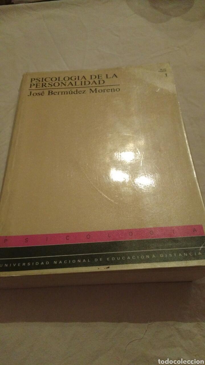 LIBRO: PSICOLOGÍA DE LA PERSONALIDAD - JOSÉ BERMÚDEZ MORENO - 1994 (Libros de Segunda Mano - Pensamiento - Psicología)