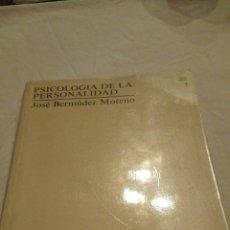 Libros de segunda mano: LIBRO: PSICOLOGÍA DE LA PERSONALIDAD - JOSÉ BERMÚDEZ MORENO - 1994. Lote 115134975