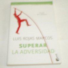 Libros de segunda mano: SUPERAR LA ADVERSIDAD (EL PODER DE LA RESILIENCIA) LUIS ROJAS MARCOS. Lote 93963110