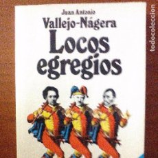 Libros de segunda mano: LOCOS EGREGIOS. Lote 94800307