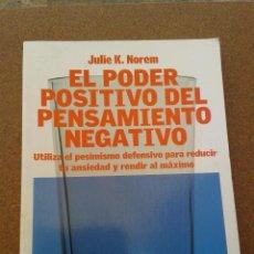 Libros de segunda mano: EL PODER POSITIVO DEL PENSAMIENTO NEGATIVO. Lote 95047015