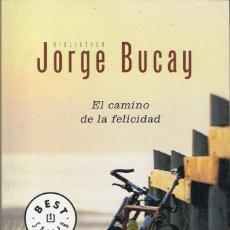Libros de segunda mano: EL CAMINO DE LA FELICIDAD - JORGE BUCAY. Lote 95157679