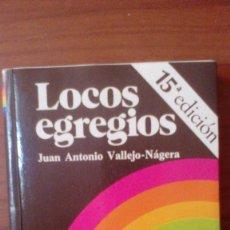 Libros de segunda mano: LOCOS EGREGIOS. Lote 95682735