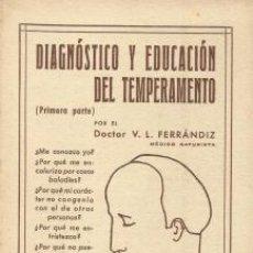 Libros de segunda mano: DIAGNÓSTICO Y EDUCACIÓN DEL TEMPERAMENTO (PRIMERA PARTE) – V. L. FERRÁNDIZ. Lote 96045671