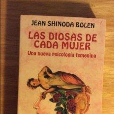 Libros de segunda mano: LAS DIOSAS DE CADA MUJER. JEAN SHINODA BOLEN. ED. KAIRÓS, BARCELONA 2008. 16ª EDIC. 5 € ENVÍO CERT.. Lote 96095503