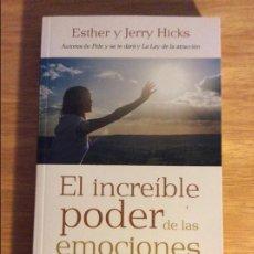 Libros de segunda mano: EL INCREÍBLE PODER DE NUESTRAS EMOCIONES. HICKS, E. URANO. BARCELONA 2008. 5 € ENVÍO CERTIFICADO.. Lote 96101587