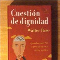 Libros de segunda mano: CUESTIÓN DE DIGNIDAD.. WALTER RISO. ED. GRANICA, BARCELONA 2004. 2€ ENVÍO ORDINARIO.. Lote 96168711