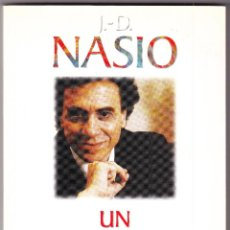 Libros de segunda mano: M - UN PSICOANALISTA EN EL DIVAN - J D NASIO - PAIDOS 2002. Lote 96206463