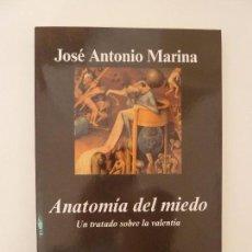 Libros de segunda mano: ANATOMÍA DEL MIEDO. JOSÉ ANTONIO MARINA (SUBRAYADO). Lote 96217359