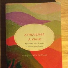 Libros de segunda mano: ATREVERSE A VIVIR. MIRIAM SUBIRANA. ED. RBA, BARCELONA 2007. 5€ ENVÍO CERTIFICADO.. Lote 96221095