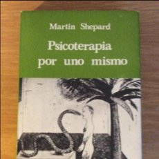 Libros de segunda mano: PSICOTERAPIA POR UNO MISMO. MARTIN SHEPARD. ED. KAIRÓS. BARCELONA 1986. 2€ ENVÍO ORDINARIO.. Lote 96481415