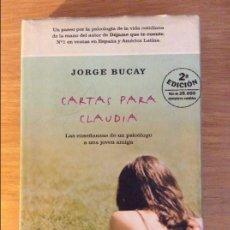 Libros de segunda mano: CARTAS PARA CLAUDIA. JORGE BUCAY. ED. RBA. BARCELONA 1987.. Lote 96498143