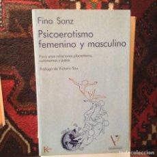 Libros de segunda mano: PSICOEROTISMO FEMENINO Y MASCULINO. FINA SANZ. Lote 96564919