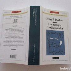 Libros de segunda mano: IVÁN P. PÁVLOV. LOS REFLEJOS CONDICIONADOS. RM82634. . Lote 96646111