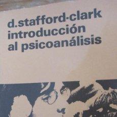 Libros de segunda mano: INTRODUCCIÓN AL PSICOANÁLISIS DE D. STAFFORD-CLARK (EDICIONES DE CULTURA POPULAR). Lote 96994199