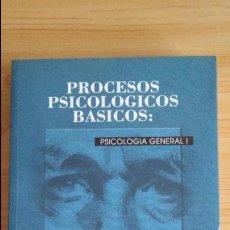 Libros de segunda mano: PROCESOS PSICOLOGICOS BASICOS: PSICOLOGÍA GENERAL. J.L.FERNÁNDEZ TRESPALACIOS. SANZ Y TORRES.. Lote 97055287