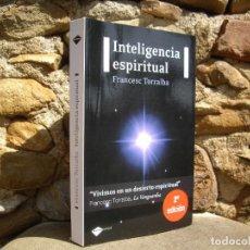 Libros de segunda mano: FRANCESC TORRALBA: INTELIGENCIA ESPIRITUAL, PLATAFORMA ED.2010. Lote 97305699