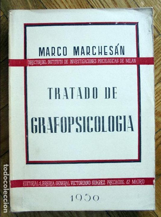 TRATADO DE GRAFOPSICOLOGÍA - MADRID, LIBRERÍA GENERAL DE VICTORIANO SUÁREZ, 1950. (Libros de Segunda Mano - Pensamiento - Psicología)