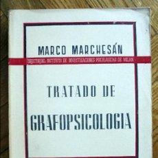 Libros de segunda mano: TRATADO DE GRAFOPSICOLOGÍA - MADRID, LIBRERÍA GENERAL DE VICTORIANO SUÁREZ, 1950.. Lote 123012808
