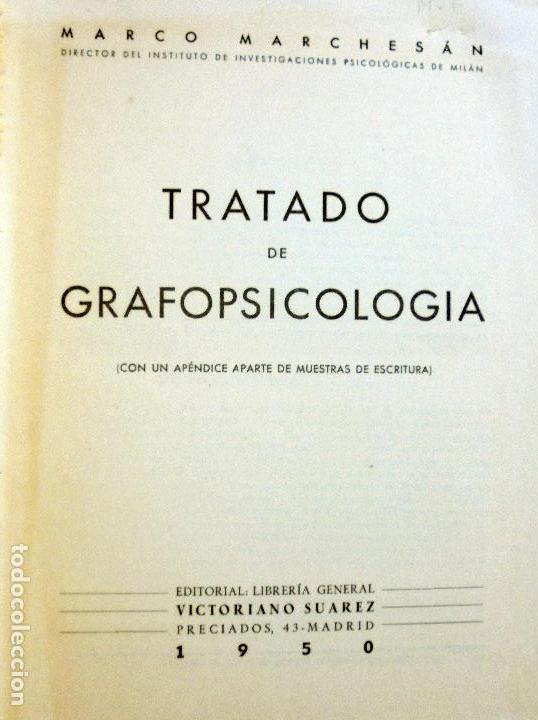 Libros de segunda mano: Tratado de Grafopsicología - Madrid, Librería General de Victoriano Suárez, 1950. - Foto 2 - 123012808