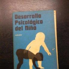 Libros de segunda mano: DESARROLLO PSICOLOGICO DEL NIÑO, HURLOCK, ELIZABETH, 1976. Lote 97680503