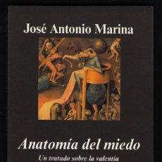 Libros de segunda mano: JOSÉ ANTONIO MARINA ANATOMÍA DEL MIEDO UN TRATADO SOBRE LA VALENTÍA ANAGRAMA 2006 1ª EDICIÓN RECORTE. Lote 97873967