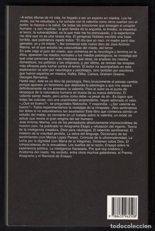 Libros de segunda mano: JOSÉ ANTONIO MARINA ANATOMÍA DEL MIEDO UN TRATADO SOBRE LA VALENTÍA ANAGRAMA 2006 1ª EDICIÓN RECORTE - Foto 4 - 97873967