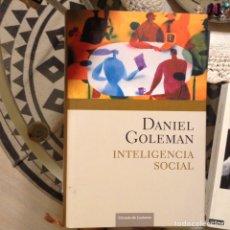 Libros de segunda mano: INTELIGENCIA SOCIAL. DANIEL GOLEMAN. Lote 97894212