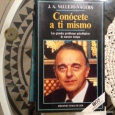 Libros de segunda mano: CONÓCETE A TI MISMO . JOSÉ ANTONIO VALLEJO NAJERA. Lote 97894712