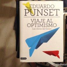 Libros de segunda mano: VIAJE AL OPTIMISMO. EDUARDO PUNSET. Lote 98228394