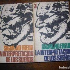 Libros de segunda mano: (F.1)LOTE DE DOS TOMOS 2 Y 3 LA INTERPRETACIÓN DE LOS SUEÑOS POR SIGMOND FREUD AÑO 1968. Lote 98533219