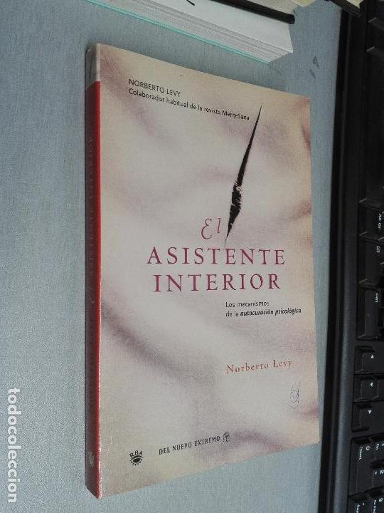 EL ASISTENTE INTERIOR / NORBERTO LEVY / RBA 2006 (Libros de Segunda Mano - Pensamiento - Psicología)
