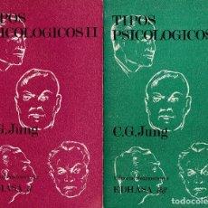 Libros de segunda mano: TIPOS PSICOLÓGICOS, DE C. G. JUNG. ED. EDHASA, 1971. 2 VOLÚMENES. . Lote 98868875
