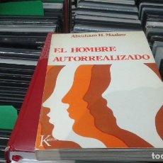 Libros de segunda mano: EL HOMBRE AUTORREALIZADO · ABRAHAM H. MASLOW · ED. KAIROS. Lote 99538451