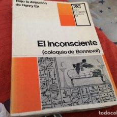 Libros de segunda mano: EL INCONSCIENTE HENRY EY COLOQUIO DE BONNEVAL. Lote 99870103
