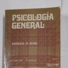 Libros de segunda mano: PSICOLOGIA GENERAL. ARNOLD H. BUSS. EDITORIAL LIMUSA MEXICO. TDK61. Lote 99931091