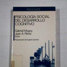 Libros de segunda mano: PSICOLOGIA SOCIAL DEL DESARROLLO COGNITIVO. GABRIEL MUGNY. JUAN E. PEREZ. ANTHROPOS. TDK317. Lote 100160187