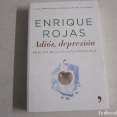 Libros de segunda mano: ADIOS, DEPRESION. ENRIQUE ROJAS. ED.TEMAS DE HOY.. Lote 100249015