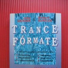 Libros de segunda mano: PNL TRANCE FORMATE -JOHN GRINDER - RICHARD BANDLER -HIPNOSIS. Lote 100511427