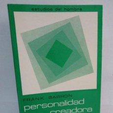Libros de segunda mano: FRANK BARRON. PERSONALIDAD CREADORA Y PROCESO CREATIVO. EDICIONES MAROVA. 1976. VER FOTOS. Lote 100546563