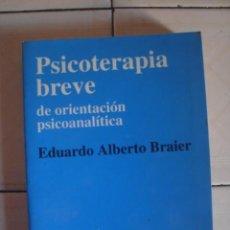 Libros de segunda mano: PSICOTERAPIA BREVE DE ORIENTACIÓN PSICOANALÍTICA. EDUARDO ALBERTO BRAIDER. NUEVA VISIÓN, 1984. Lote 100738367