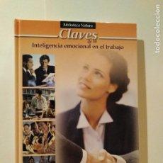 Libros de segunda mano: CLAVES DE LA INTELIGENCIA EMOCIONAL EN EL TRABAJO - PAZ TORRADABELLA. Lote 101106775