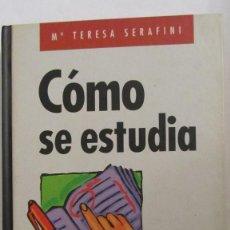 Libros de segunda mano: CÓMO SE ESTUDIA DE M. TERESA SERAFINI (CÍRCULO DE LECTORES). Lote 101155179
